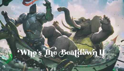 【MTG翻訳】Who's The Beatdown II: Multitasking
